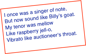 I once was a singer of note,