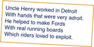 Uncle Henry worked in Detroit