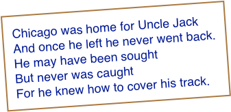 Chicago was home for Uncle Jack